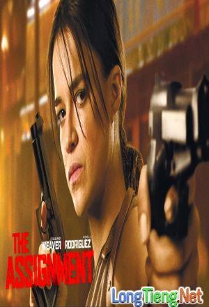 Bộ Phim : Sát Thủ Báo Thù ( The Assignment ) 2017 - Phim Mỹ. Thuộc thể loại : Phim Hành Động Quốc gia Sản Xuất ( Country production ): Phim Mỹ   Đạo Diễn (Director ): Walter HillDiễn Viên ( Actors ): Michelle Rodriguez, Sigourney Weaver, Anthony LaPaglia, Tony Shalhoub, Caitlin GerardThời Lượng ( Duration ): 96 phútNăm Sản Xuất (Release year): 2017Thông tin phim Sát Thủ Báo Thù - The Assignment Đang được cập nhật