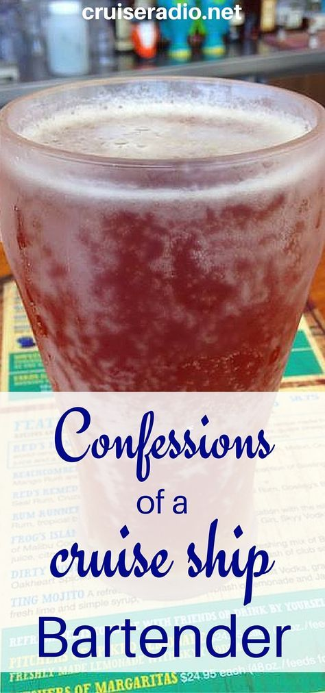 #confessions #bartending #bar #drinks #cruise #travel #cruising #bar