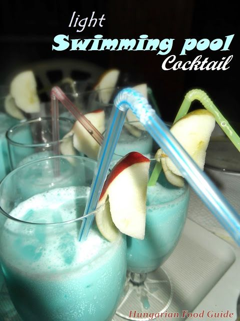light Swimming pool Cocktail - http://hungarianfoodguide.blogspot.hu/2013/09/light-swimming-pool-cocktail.html
