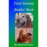 Final Journey: Buddys' Book (Paperback)By Elizabeth Parker