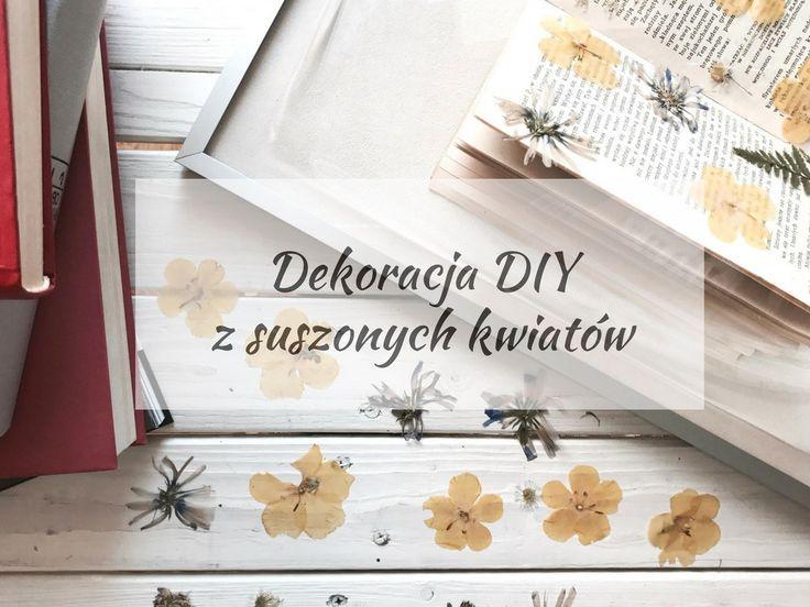 Dekoracja DIY z suszonych kwiatów.