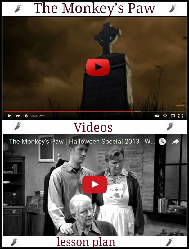 "Two ""Monkey's Paw"" videos with a ""Monkey's Paw"" lesson plan even your administrator will approve of."