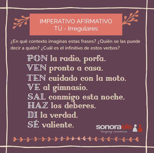 A2 - Imperativo afirmativo. Tú - irregulares 1. Entrada en el blog de Sonora ELE.