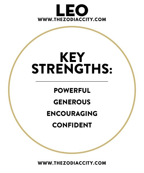 LEO KEY STRENGTHS.For more zodiac fun facts, check out TheZodiacCity.com