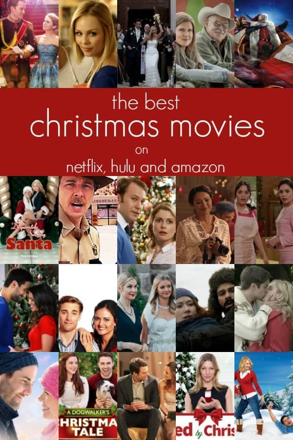 The Best Christmas Movies On Netflix Hulu And Amazon Off The Eaten Path Best Christmas Movies Christmas Movies List Cheesy Christmas Movies