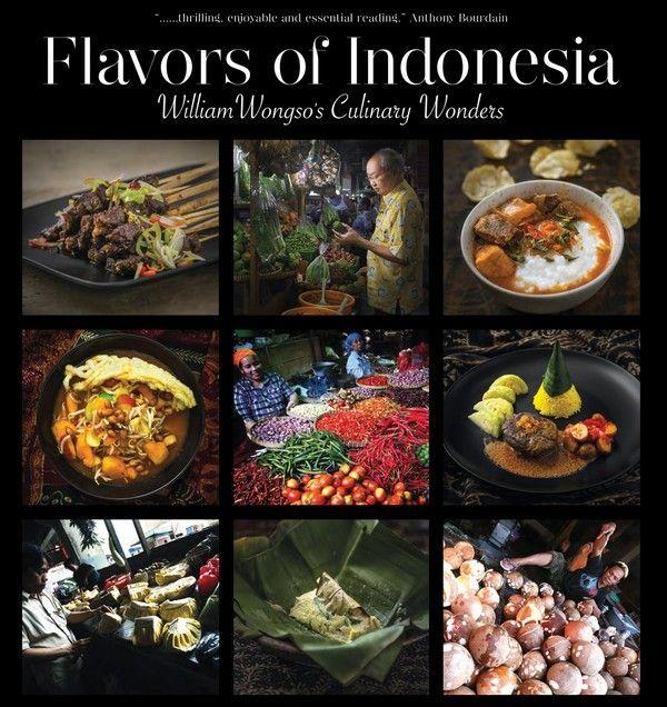 Le livre Flavours of Indonésia William Wongso's Culinary Wonders Hardcover – October 4, 2016. ouvrage  sélectionné pour le Gourmand World Cookbook Awards, le prix du meilleur livre de cuisine du monde.  © David Raynal