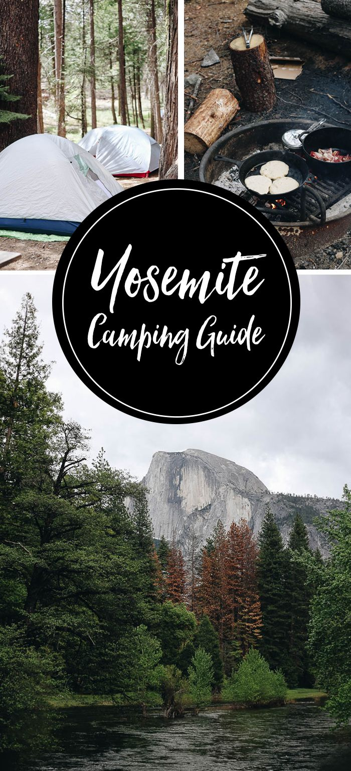 Planning a camping trip to Yosemite? Here's everything you need to know before camping in Yosemite, including where to stay, go and eat!