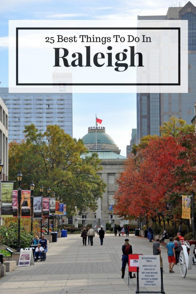 Things To Do In Raleigh, North Carolina