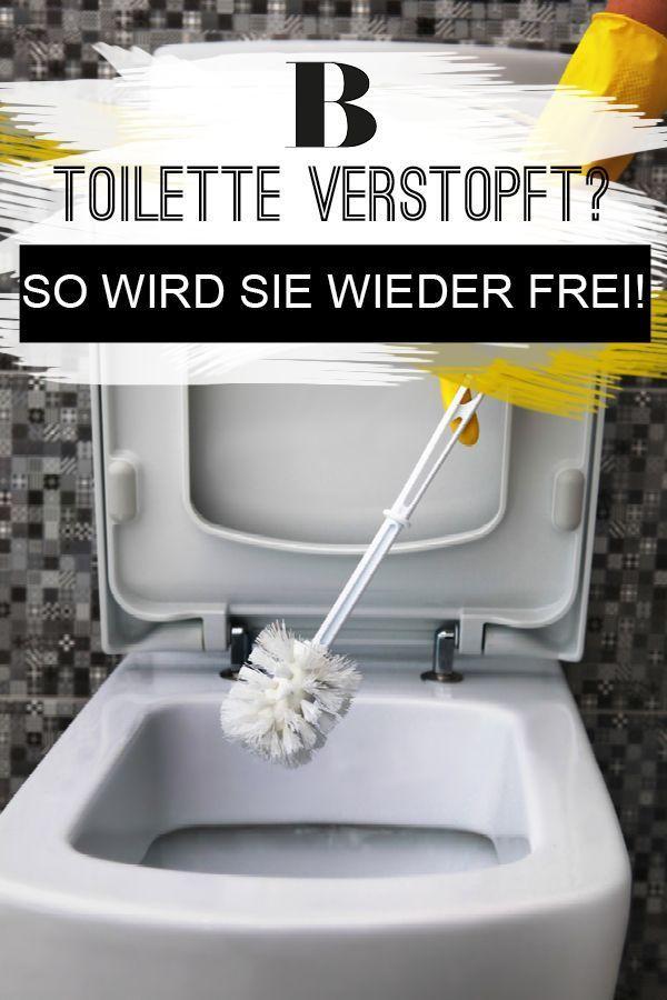 Toilette Verstopft So Wird Sie Wieder Frei Toiletten Toilette Verstopft Hausmittel Verstopfte Toilette