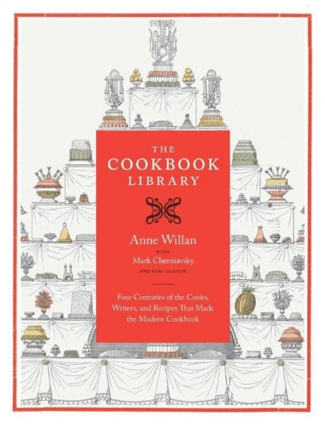 The Cookbook Library: Four Centuries of The Cooks, Writers and Recipes That Made The Modern Cookbook by Anne Willan as reviewed by Emily Luchetti