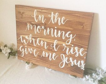 Home decor wood sign wooden sign in the morning by RandAHomeDecor