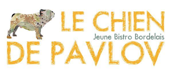 Le Chien de Pavlov restau à tester à Bordeaux