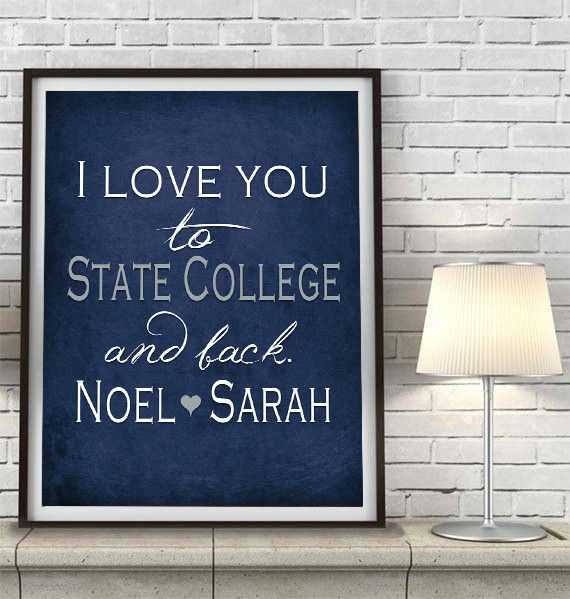 """Penn State Nittany Lions inspired & personalized """"I Love You to State College and Back""""parody ART PRINT - Unframed"""
