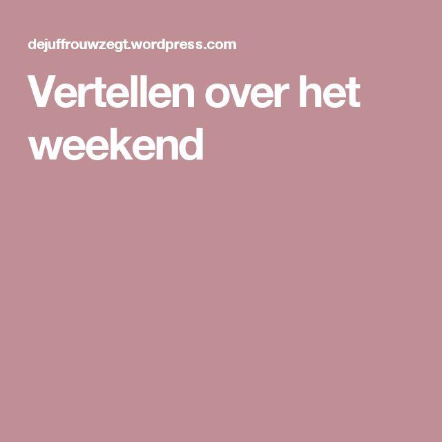 Vertellen over het weekend