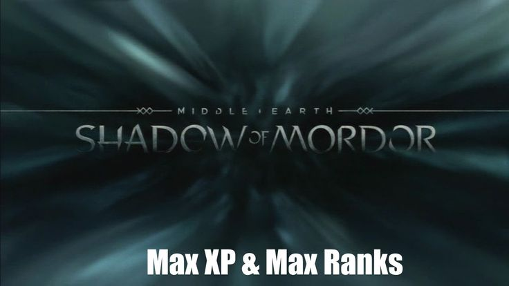 [PS3] Middle-Earth: Shadow of Mordor  *Max XP & Max Ranks*