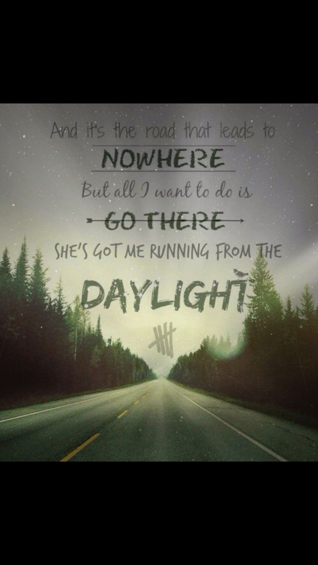 Daylight- 5 Seconds Of Summer