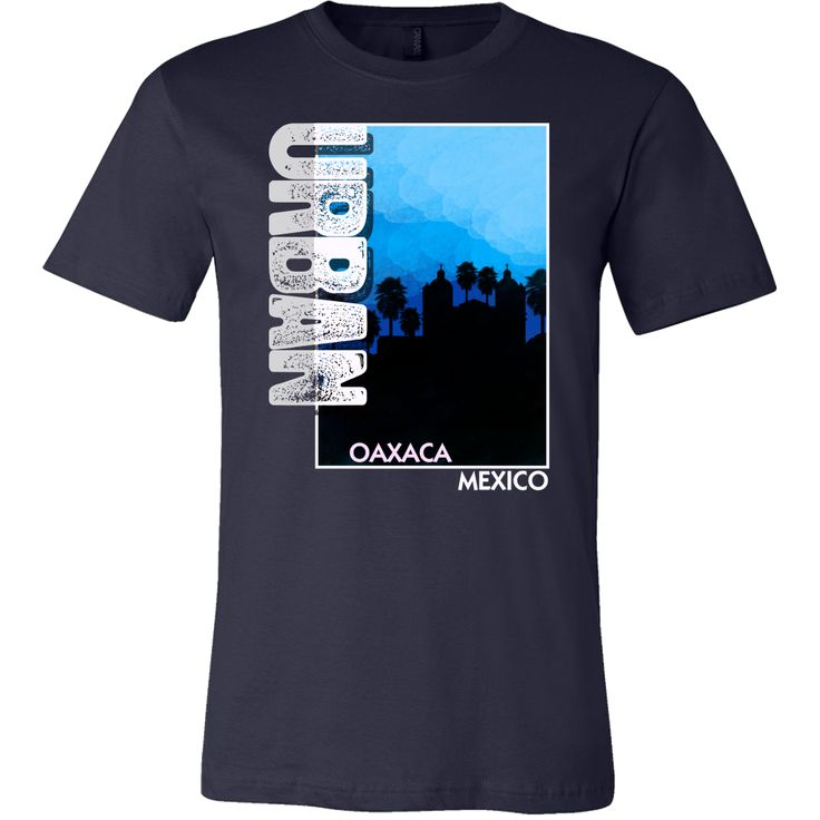 Oaxaca Mexico Map Origin Local Urban Home Skyline Shirt