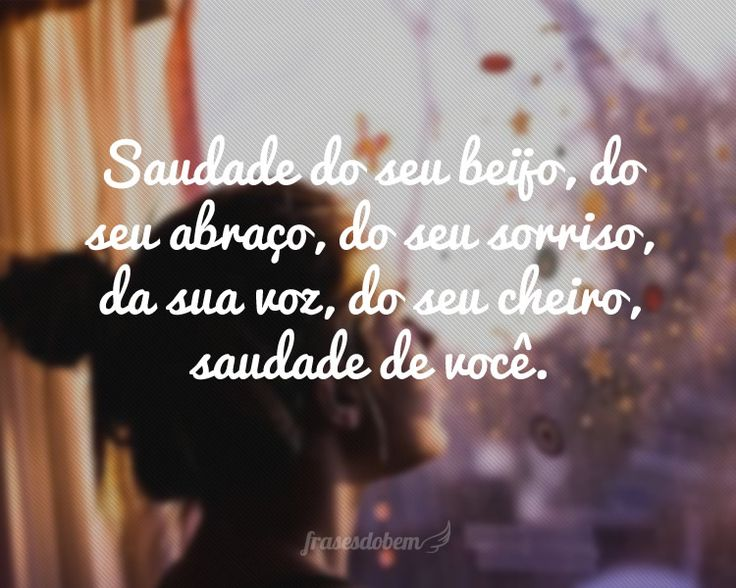 Frases De Saudades: 10 Best Images About Frases De Saudade On Pinterest