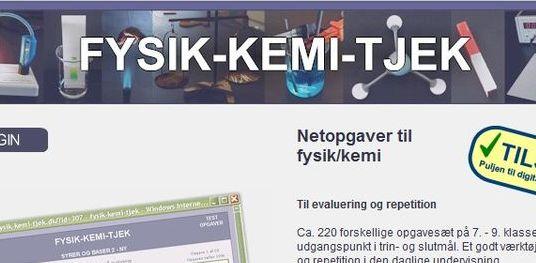 FYSIK-KEMI-TJEK er et site med trænings- og tekstopgaver til repetionsbrug