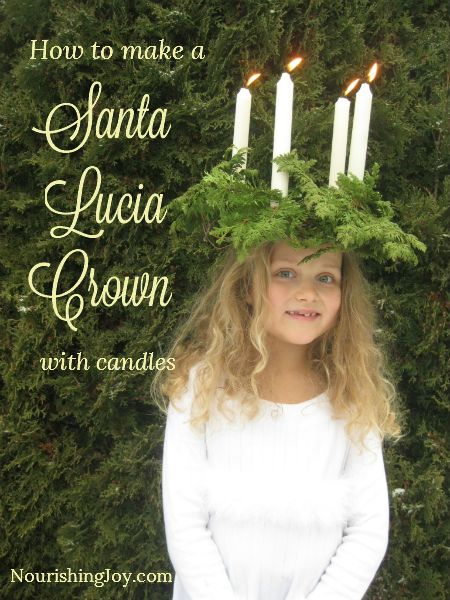 How to Make a Santa Lucia Crown (with Candles!) - NourishingJoy.com