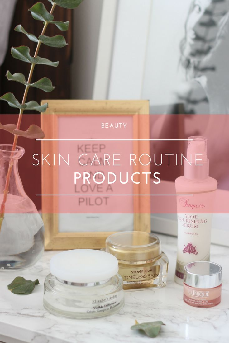 Beauty: My Skin Care Routine
