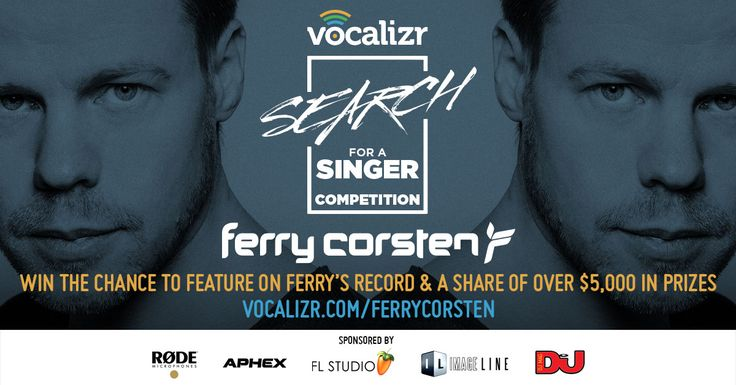 Ferry Corsten - Search for a Singer Competition | Vocalizr
