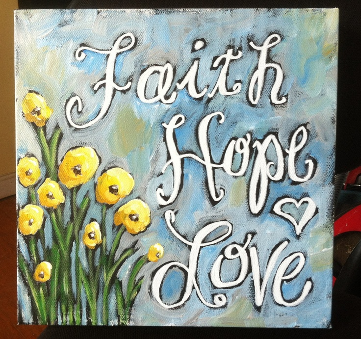 1000 ideas about faith hope love on pinterest hope love - Faith love hope pictures ...