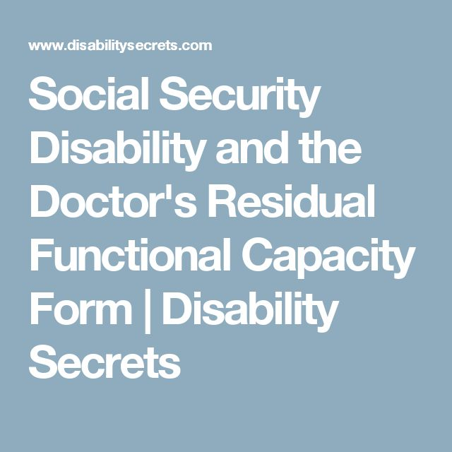 Social Security Disability And The DoctorS Residual Functional
