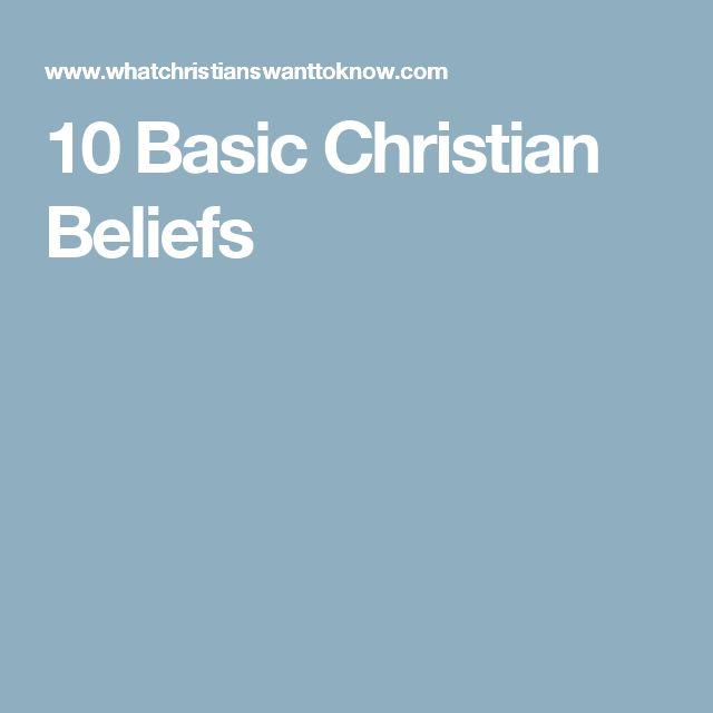 10 Basic Christian Beliefs