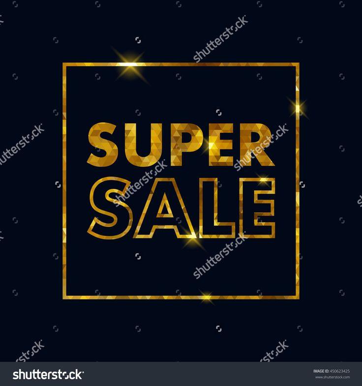 Super Sale Offer Poster Banner Vector Illustration. Golden Text Letters In Shiny Frame. - 450623425 : Shutterstock