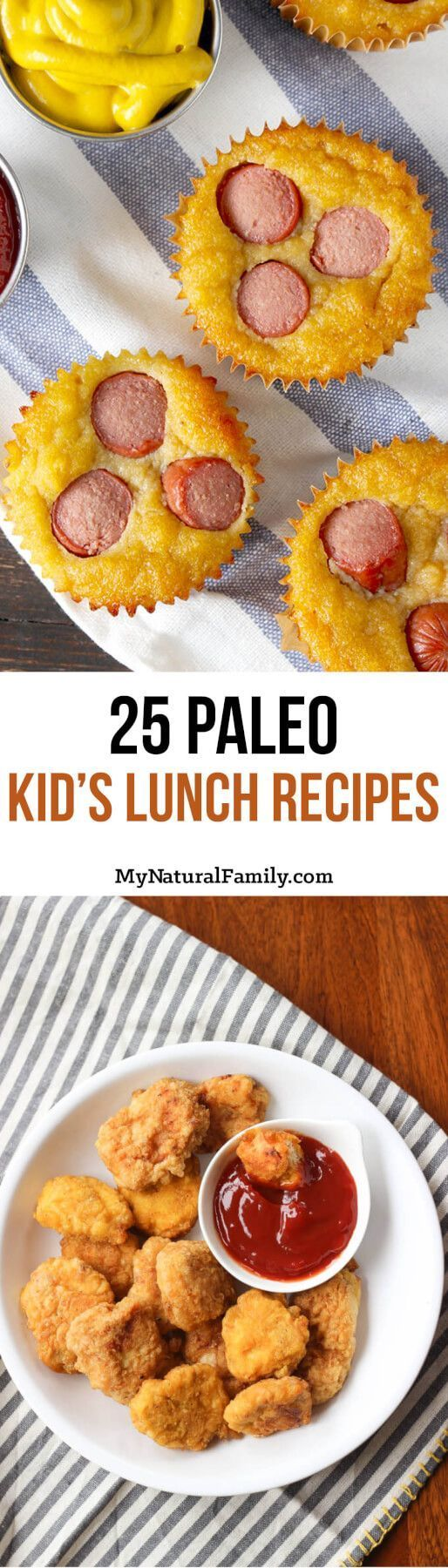 25 Paleo Kid's Lunch Recipes