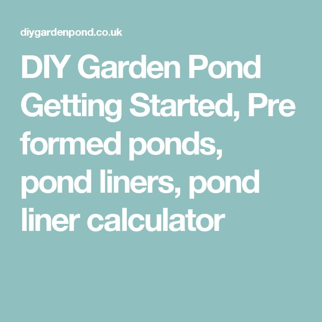 17 best ideas about pond liner on pinterest diy pond for Koi pond liner calculator