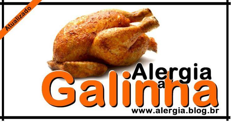 Alergia a Galinha: Intolerancia Carne de Frango [2017]