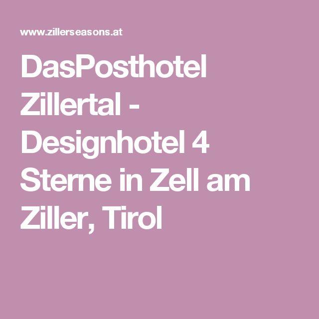 DasPosthotel Zillertal - Designhotel 4 Sterne in Zell am Ziller, Tirol