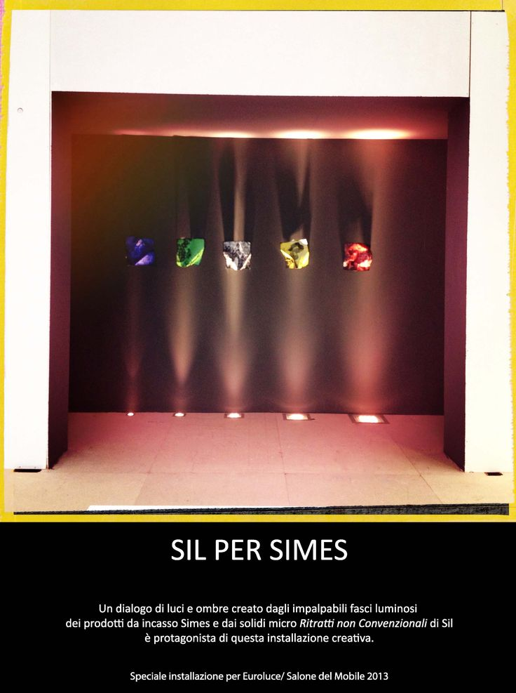 SIL for SIMES @ EUROLUCE DESIGN WEEK 2013