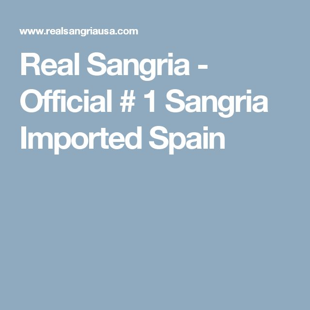 Real Sangria - Official # 1 Sangria Imported Spain