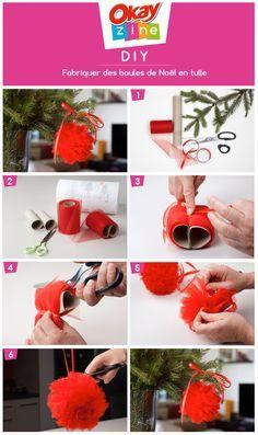 Fabriquer des boules de Noël en tulle #diy #noel #okayzine