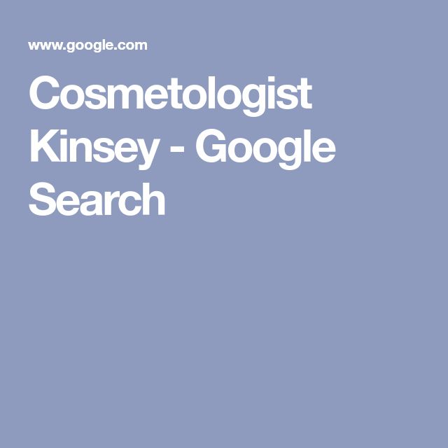 Cosmetologist Kinsey – Google Search