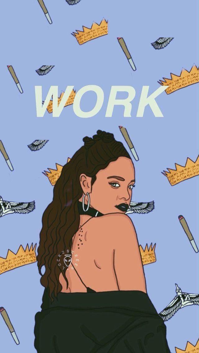 Riri  #riri #work #rihanna #wallpaper
