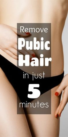In Just 5 minutes Remove Pubic Hair Permanently, No Shave No Wax – 100% natural remedy