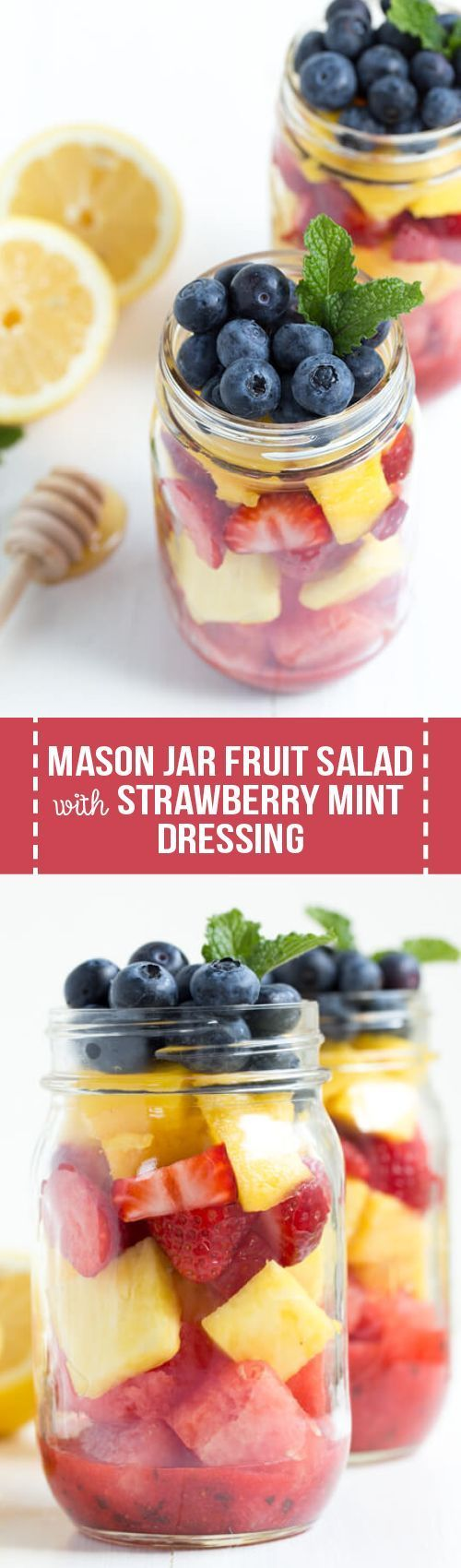 Mason Jar Fruit Salad is made with the freshest flavors piled high in a mason jar and topped with strawberry mint dressing. Kids and adults will love this quick, easy and healthy treat!