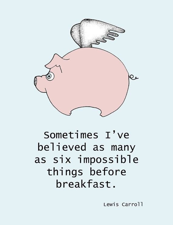 Flying Pig Print with Lewis Carroll Quote by limeyts on Etsy, $9.00