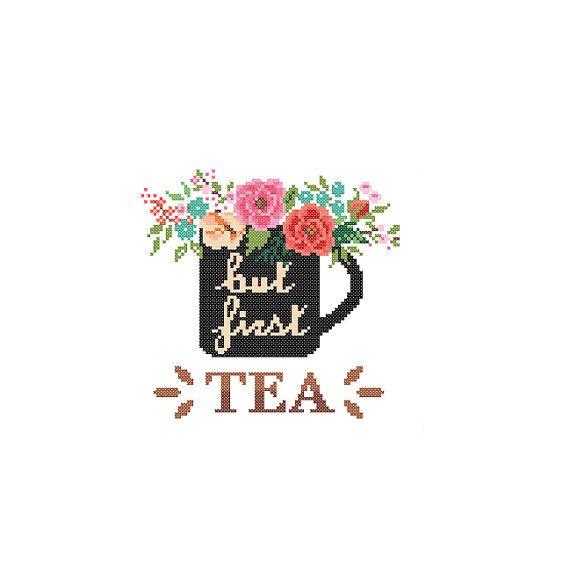 But First Tea Cross Stitch Pattern cross stitch Floral Tea Mug cross stitch coffee lovers Modern cross stitch pattern