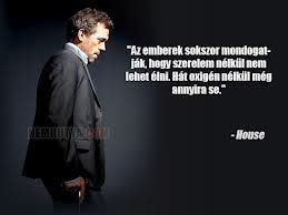 Quote from House