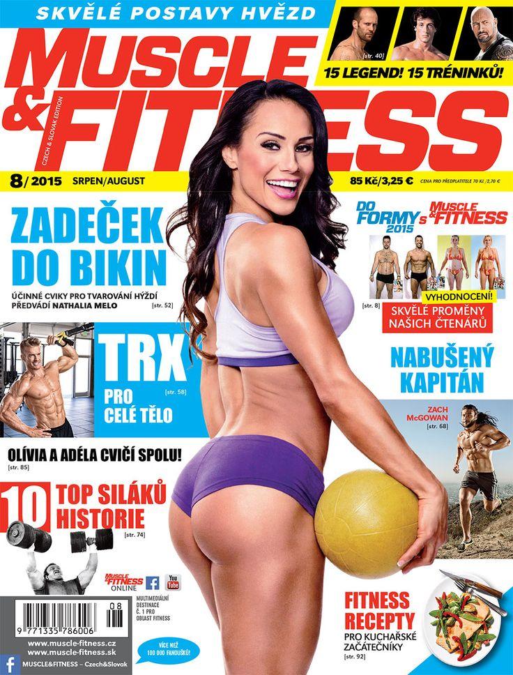MUSCLE&FITNESS 8/2015 - Soutěžící IFBB v bikini fitness Natalia Melo  a její trénink hýžďových svalů.