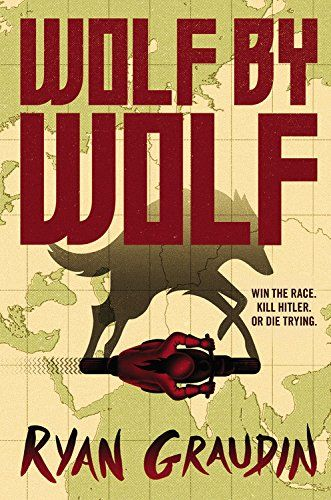 Wolf by Wolf: Amazon.de: Ryan Graudin: Fremdsprachige Bücher