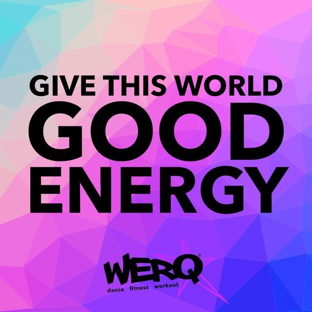 Give This World Good Energy Zumba Quotes Workout Memes Fun Workouts