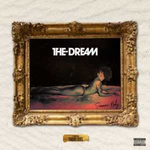 The-Dream  Summer Body Feat. Fabolous [New Song]