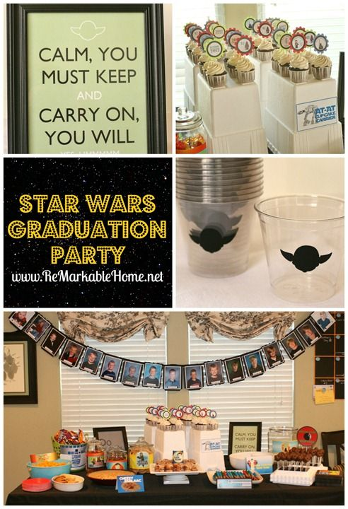 ReMarkable Homes Star Wars Graduation Party
