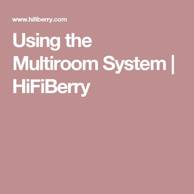 Using the Multiroom System | HiFiBerry